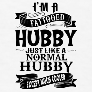 TATTOOED HUBBY Mugs & Drinkware - Men's T-Shirt