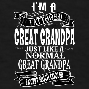 TATTOOED GREAT GRANDPA Mugs & Drinkware - Men's T-Shirt