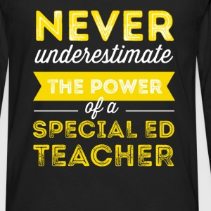 Special Education Teacher - Never underestimate th - Men's Premium Long Sleeve T-Shirt