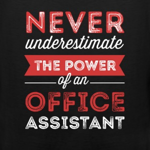Office Assistant - Never underestimate the power o - Men's Premium Tank
