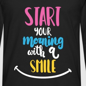 Inspiration - Start your morning with a smile - Men's Premium Long Sleeve T-Shirt