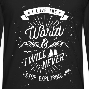 Inspiration - I love the world and I will never st - Men's Premium Long Sleeve T-Shirt