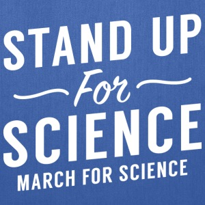 Stand Up For Science - Tote Bag