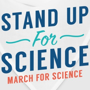 Stand Up For Science - Bandana