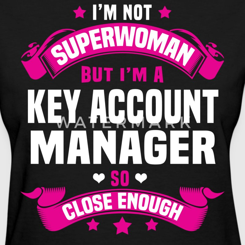 Key Account Manager T-Shirts - Women's T-Shirt