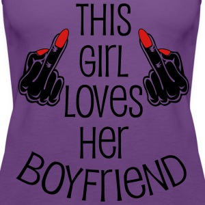 This Girl loves her Boyfriend Middle Finger Hands  - Women's Premium Tank Top