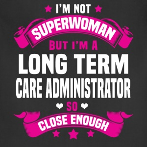 Long Term Care Administrator T-Shirts - Adjustable Apron