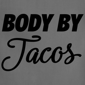 Body By Tacos Tanks - Adjustable Apron