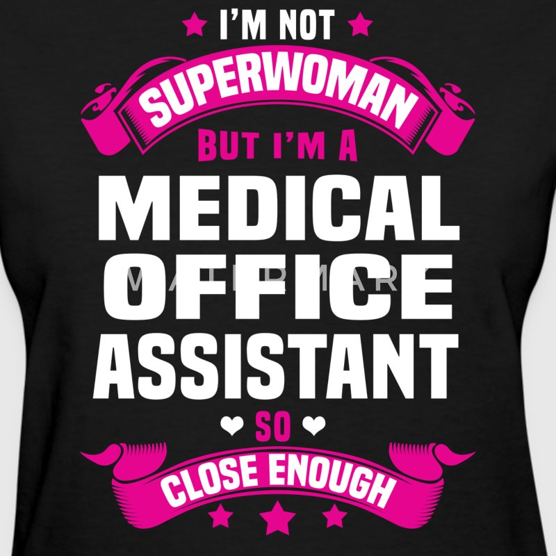 Medical Office Assistant T-Shirts - Women's T-Shirt