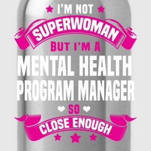Mental Health Program Manager T-Shirts - Water Bottle