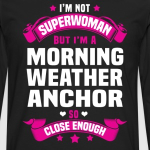 Morning Weather Anchor T-Shirts - Men's Premium Long Sleeve T-Shirt
