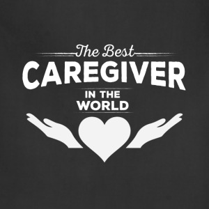 Caregiver - The Best Caregiver in the world - Adjustable Apron