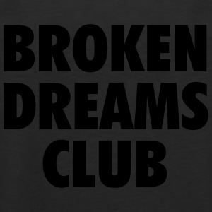 Broken dreams club T-Shirts - Men's Premium Tank