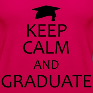 keep calm and graduate T-Shirts - Women's Premium Tank Top