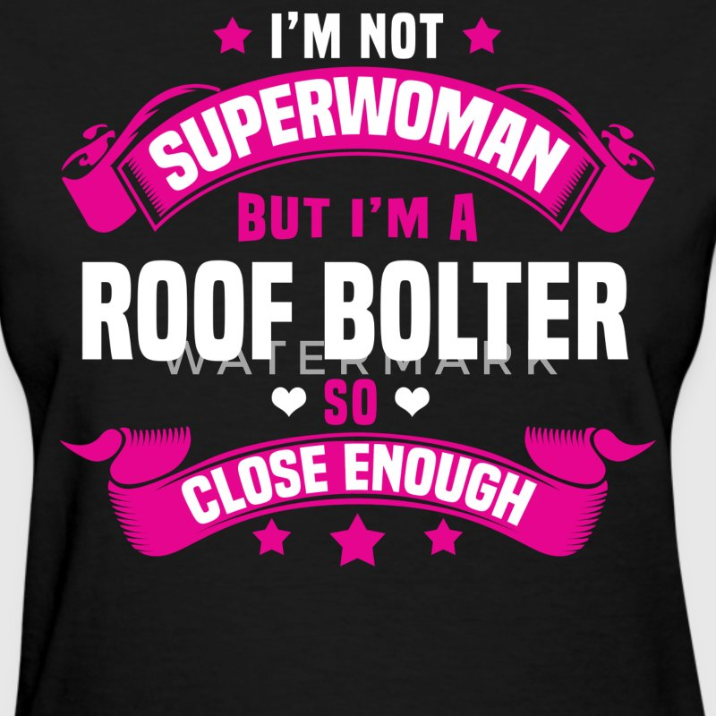Roof Bolter Tshirt - Women's T-Shirt