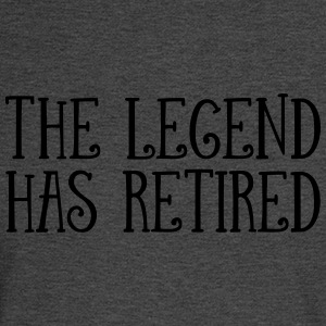 The Legend Has Retired T-Shirts - Men's Long Sleeve T-Shirt
