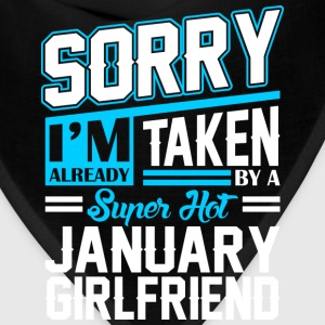 Sorry Im Already Taken By A Super Hot January Girl T-Shirts - Bandana