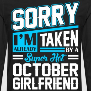 Sorry Im Already Taken By A Super Hot October Girl T-Shirts - Men's Premium Long Sleeve T-Shirt
