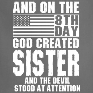 And On The 8th Day God Created Sister And The Devi T-Shirts - Adjustable Apron