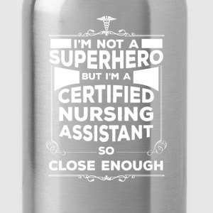 CNA - I'm not a superhero but I'm a Certified Nurs - Water Bottle