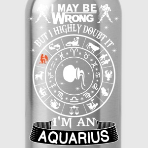 I AM AN AQUARIUS T-Shirts - Water Bottle