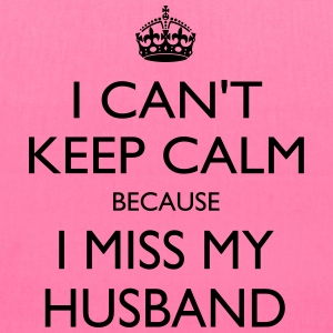 Miss my husband - Tote Bag