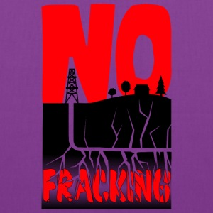 No Fracking - Tote Bag