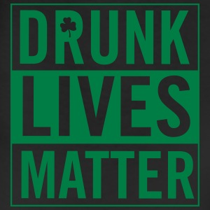 Drunk lives matter T-Shirts - Leggings