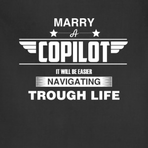 Copilot - Marry a copilot it will be easier naviga - Adjustable Apron