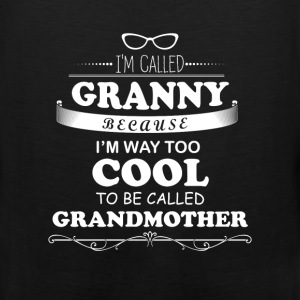 Granny - I'm called granny because I'm way too coo - Men's Premium Tank