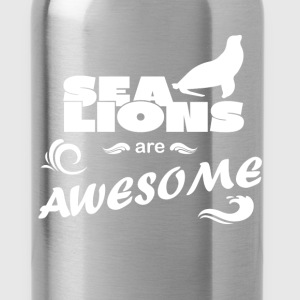 Sea Lions - Sea Lions are awesome - Water Bottle