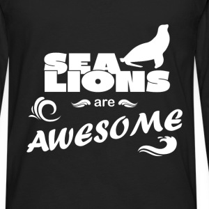 Sea Lions - Sea Lions are awesome - Men's Premium Long Sleeve T-Shirt