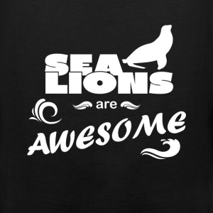 Sea Lions - Sea Lions are awesome - Men's Premium Tank