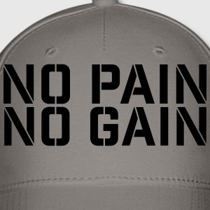 No Pain No Gain t-shirt - Baseball Cap