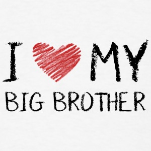 I Love My Big Brother Baby Bodysuits - Men's T-Shirt