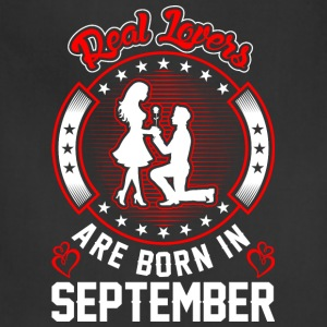 Real Lovers Are Born In September T-Shirts - Adjustable Apron
