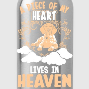 A Piece Of My Heart Lives In Heaven Pointer T-Shirts - Water Bottle