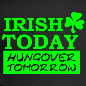 Irish Today hungover tomorrow T-Shirts - Trucker Cap