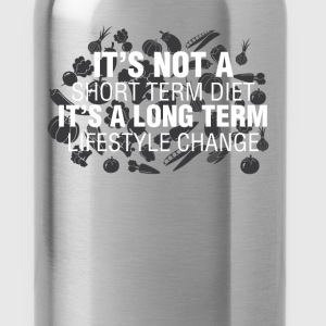 Health And Lifestyle - It's not a short term diet  - Water Bottle