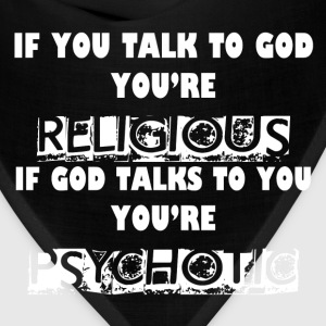 RELIGIOUS AND PSYCHOTIC T-Shirts - Bandana