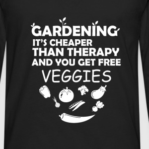 Gardening - Gardening it's cheaper than therapy an - Men's Premium Long Sleeve T-Shirt