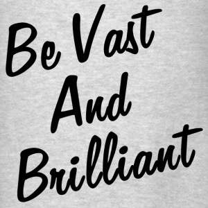 VAST AND BRILLIANT Hoodies - Men's T-Shirt