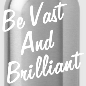 VAST AND BRILLIANT T-Shirts - Water Bottle