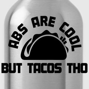 Abs Are Cool, But Tacos Tho T-Shirts - Water Bottle