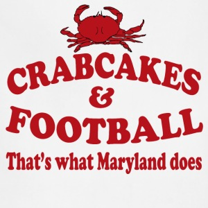 Crabcakes And Football That's What Maryland Does T-Shirts - Adjustable Apron