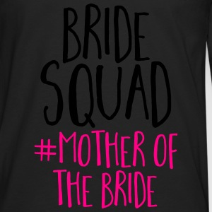 Bride Squad Mother Bride T-Shirts - Men's Premium Long Sleeve T-Shirt