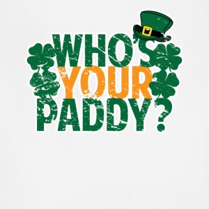 Who's Your Paddy St Patricks Day - Adjustable Apron