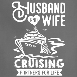 Husband And Wife Cruising Partners For Life Shirt - Adjustable Apron
