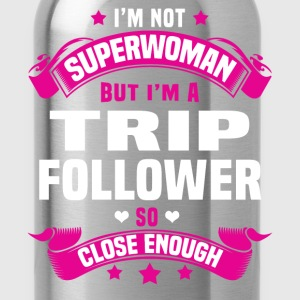 Trip Follower T-Shirts - Water Bottle