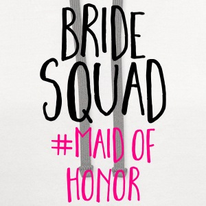 Bride Squad Maid Of Honor  T-Shirts - Contrast Hoodie